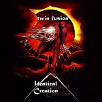 TwinFusion_IdenticalCreation