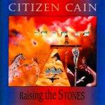 CitizenCain _RaisingStones