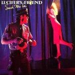 LucifersFriend_SneakMeIn
