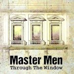 MasterMen_ThruWindow