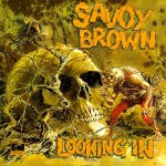 SavoyBrown_LookinIn