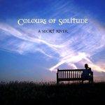 SecretRiver_ColoursSolitude