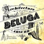 ArchitectureAbsurd_Beluga